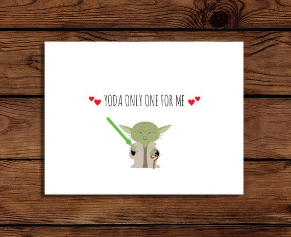 Star Wars Valentine Card Printable // Yoda only one for me // Anniversary Card // INSTANT DOWNLOAD