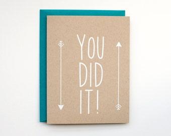 You Did It! - Blank Card - Congratulations - graduation - stationery - screen printed - boho - rustic - modern - arrows - white on kraft