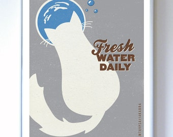 PSA Illustration - Fresh Water Daily Poster - Pet Care Art - Typography Print