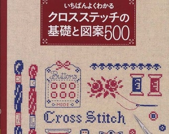 Kawaii Cross Stitch Technique & 500 patterns, Hand Embroidery Design, Easy Cross Stitch Tutorial, Japanese Craft Book, Motif, Sampler, B1098