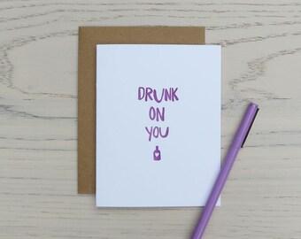 drunk on you letterpress card