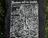Hunters will be Hunted - backpatch and free patch (30 different designs available)