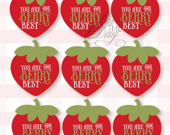 Teacher Appreciation Printable Tag 'You Are The Berry Best' INSTANT DOWNLOAD by Love The Day