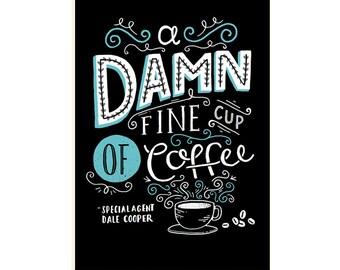 A4 Twin Peaks Art Print 'Damn Fine Coffee' - Dale Cooper / Hand Lettering / Chalkboard / Illustration