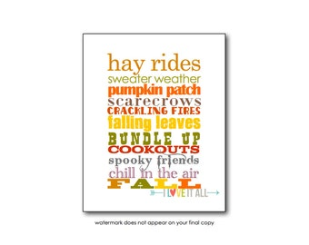 Fall Home Decor . Autumn Seasonal Art Print Poster Decoration . Hay Rides Spooky Leaves Fires Scarecrows Sweater Weather . Subway Art