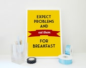 Motivational Print Eat Problems for Breakfast, Alfred Montapert Quote Print, Quote Poster, Inspirational Art, Mustard Yellow Print
