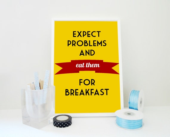 Motivational Print Eat Problems for Breakfast - Mustard Yellow Typography Print
