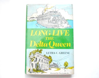 Long Live the Delta Queen, a Vintage Book, River Boats
