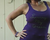 Women's Tank Top, Living My Dream, Hand Embroidered, Medium, Purple, Typographic Tank, Gift Under 20, Motivational Quotes