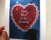Mothers Day Card, Best Mom in the Universe, Customizable 5x7 A7 Blank Outer Space Greeting Card