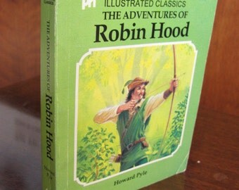 """Vintage """"The Adventures of Robin Hood"""" First Illustrated Classics Book - 70's - Howard Pyle - Fiction - Literature - Youth - Adult"""