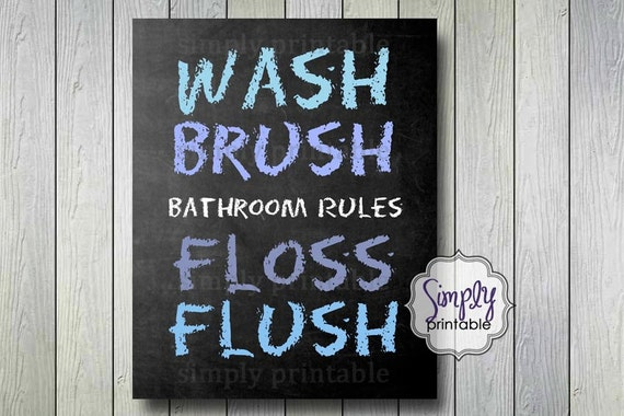 Printable 8x10 Bathroom Rules Wash Brush Floss Flush