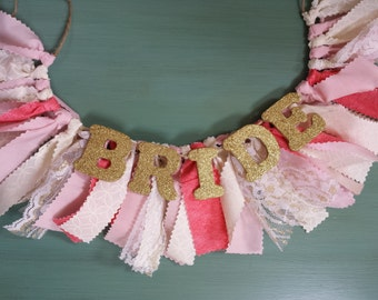 Bridal Shower Decor - Bride Chair Banner for Wedding Shower - Gold, Coral, Ivory, Pink - Garland - Bunting