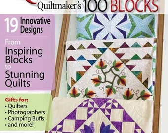 Quilts from Quiltmaker's 100 Blocks, Collector's Edition Magazine, Fall 2014