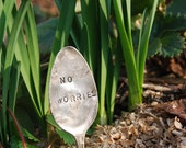 Garden Spoon; No Worries, Primitive Garden Decor