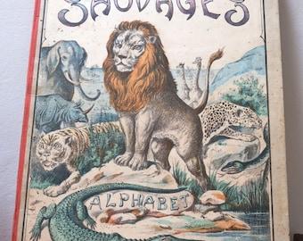 Antique french children's book 'A Grand Album of Animals and Alphabet.' c1890s