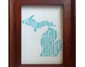 Michigan print, typography, michigander, proud to be a michigander print