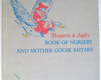 Vintage Childrens Book. Marguerite de Angelis's Book of Nursery and Mother Goose Rhymes, 1954