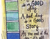 Any Day is a Good Day Glennon Melton Quote illustrated Watercolor Print