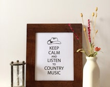 """Keep Calm and Listen to Country Music - 8x10"""" Print on Canvas - Cowboy Hat Print - Western Decor - Southwest Style Decor - Black and White"""