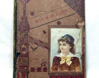 Rare Antique Book, Nettie in the Kitchen, Illustrated Story Book, Netty, Annette, Boston