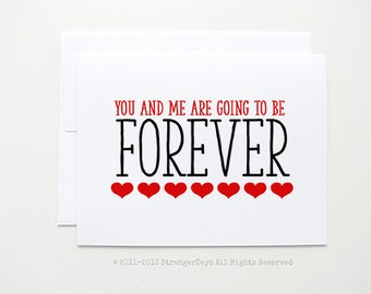 "Love Card "" You are me are going to be forever"" Greeting card"