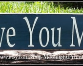 Love You Most, Wedding Gift, Wooden Signs, Nursery Decor, Distressed Wooden Signs