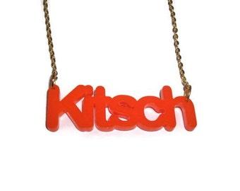 Orange Kitsch Necklace, Quirky Bright Word Pendent, Laser Cut Statement Piece, Perspex
