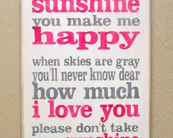YOU are MY SUNSHINE - Painted Wooden sign - Wood sign - Hand painted - 12 x 20 - Child's room decor - Primitive sign - Nursery Decor - Sign