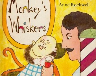 The Monkey's Whiskers: A Brazilian Folktale by Anne Rockwell