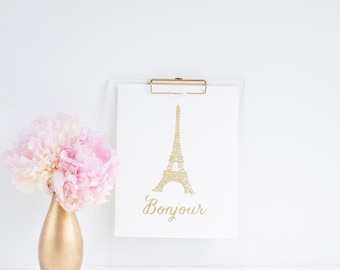 Bonjour Gold Foil Print - Eiffel Tower Art