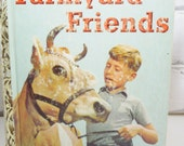 Farmyard Friends. Vintage Little Golden Book. Published in 1956. Children's Storybook. Bedtime Reading. Nursery or Child's Room Decor.