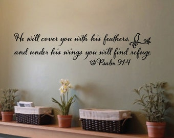 Psalm 91:4 He will cover you with feathers and under his wings you will find refuge Vinyl Wall Decor Religious Bible Verse decal PS91V4-0001