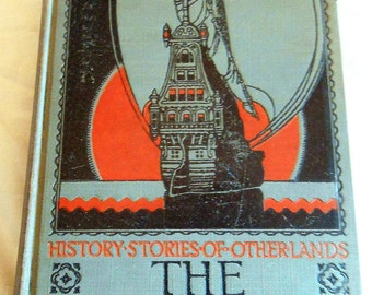 Vintage School Book: The New Liberty History Stories of Other Lands, Book V 1926 Hardback @LootByLouise
