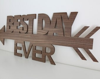 BEST DAY EVER Sign // Wooden Timber Signage // Rustic Country Garden Woodland Wedding // Australia