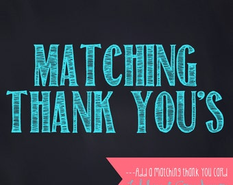 Custom or Matching Thank You Cards