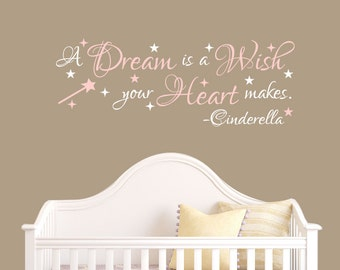 Cinderella Decal - A Dream Is A Wish Your Heart Makes Decal - Vinyl Decal - Nursery Girls Decals - Kids Decal - Childrens Decals - Kids