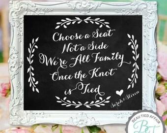 Wedding Chalkboard- Choose a Seat Not a Side- Wedding Seating Sign - Chalkboard Seating Sign