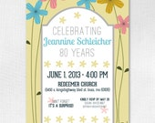 Custom Birthday Invitation 5x7 Downloadable- Flowery Invite // 80th Birthday