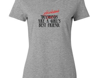 Chickens Are Girl's Best Friend T shirt - shirt for a hen lover - chicken T-shirt, chicken gift, farmer gift, chicken lover