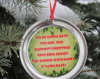 "Christmas Vacation Ornament - Funny Movie Quote: ""We're gonna have the hap, hap, happiest Christmas..."""