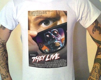 THEY LIVE! Film Poster on a T-Shirt John Carpenter 1988