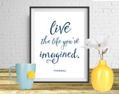 Live the life you've imagined- Typography Quote Print, Printable art wall decor, Quote poster - Instant Download