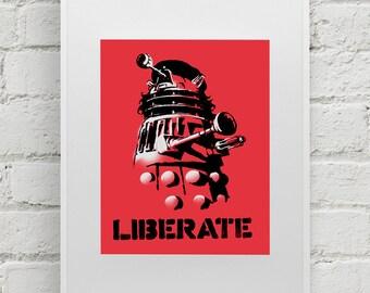 "Doctor Who Dalek street art print ""Liberate"" and ""Exterminate"" 8x10 art print"