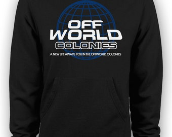 Blade Runner: A New Life Awaits You in the Offworld Colonies Hoodie
