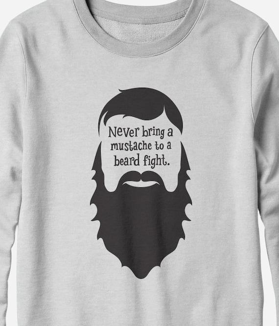 Sweatshirt - Beard Fight - funny beard shirt - You Choose Color