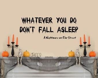 "Don't Fall Asleep- Nightmare on Elm Street Halloween Wall Decal (30""w x 11""h)"