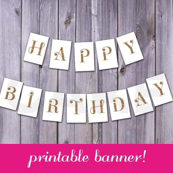 Printable Birthday Banner Happy Birthday Printable Glitter