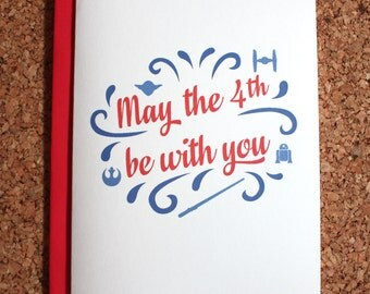 Star Wars Card / May the 4th be with you / Star Wars Day Card, may the force be with you