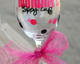 Mommy Sippy Cup - Mommy's Sippy Cup Wine Glass - Mimi's Sippy Cup - Nana's Sippy Cup - Sippy Cup Wine Glass - dots wine glass - Mother's Day